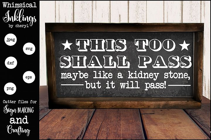 This Too Shall Pass SVG