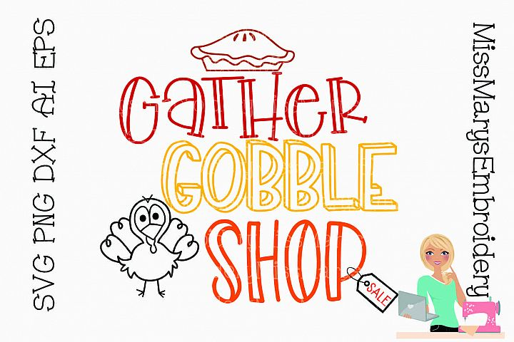 Gather Gobble Shop Saying SVG Cutting File