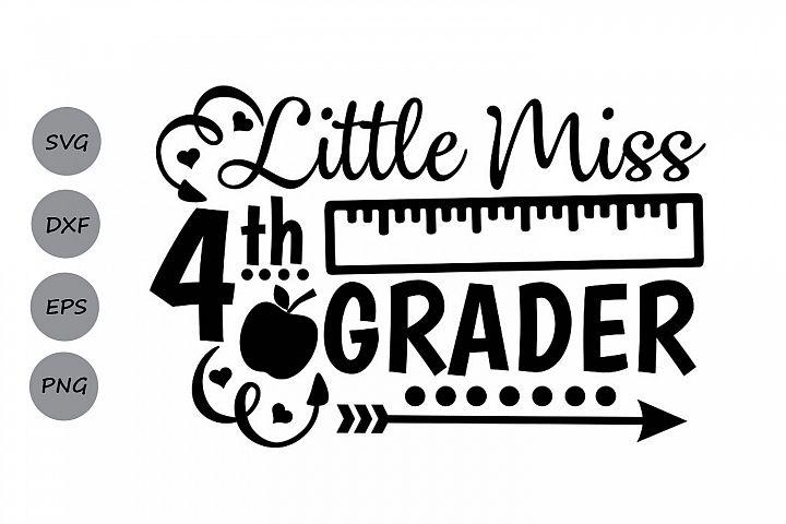 Little Miss 4th grade svg, fourth grade svg, back to school.