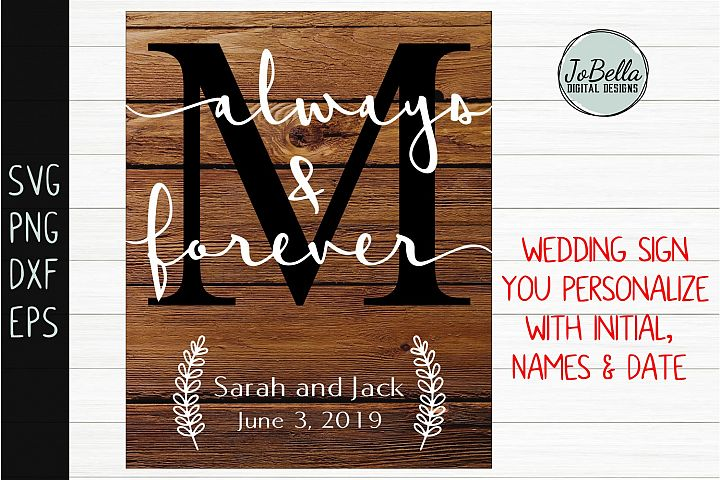 Farmhouse Wedding Sign SVG - Always and Forever