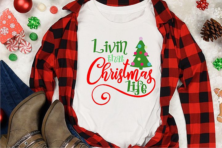 Living That Christmas Life SVG, Christmas Sublimation