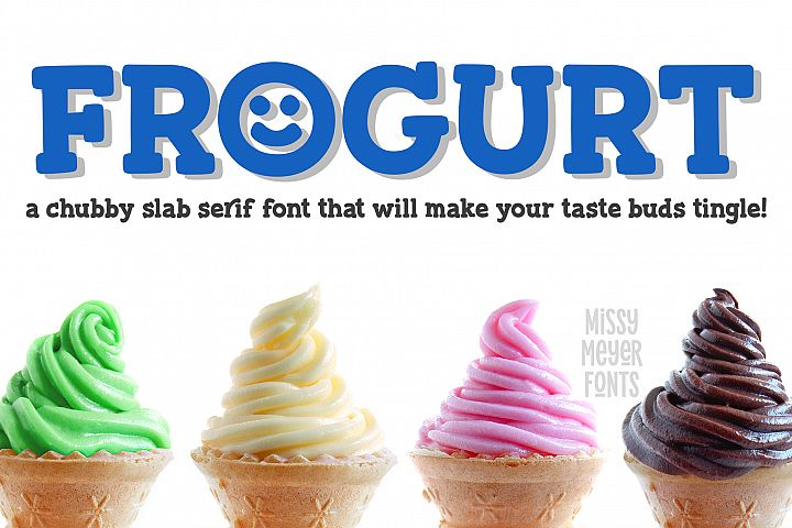 Frogurt - a fat and fun slab serif font!