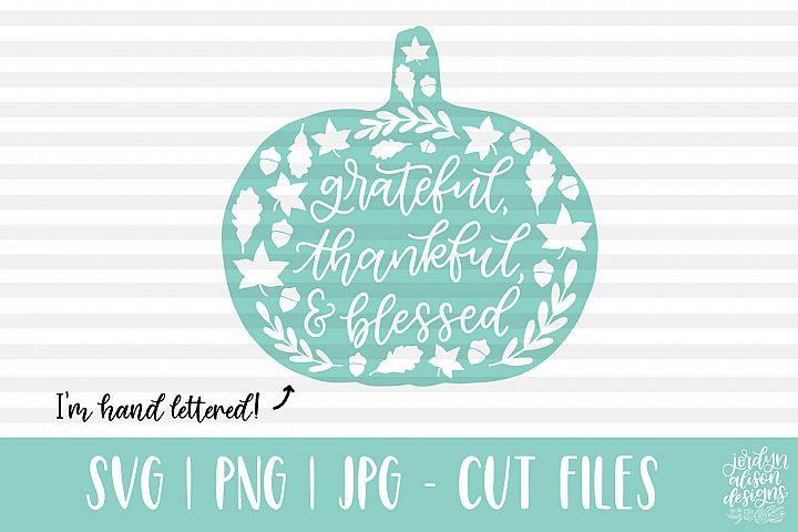 Grateful Thankful Blessed Pumpkin SVG Cut File