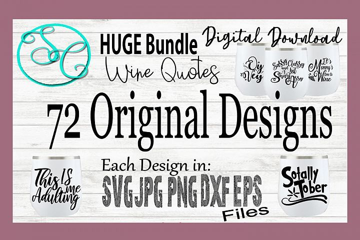 Wine SVG Funny Sayings Bundle of 72 Quotes