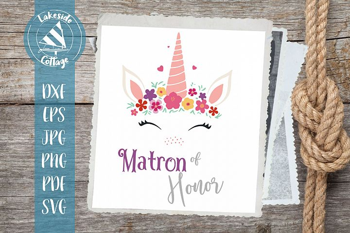 Unicorn Matron of Honor Wedding Bridal Party svg eps png jpg