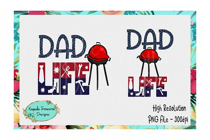 Dad Life, Sublimation Design, Ready to Print