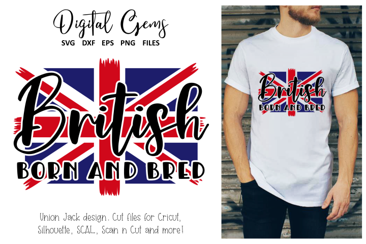 British born and bred, Union Jack flag SVG / DXF / PNG / EPS