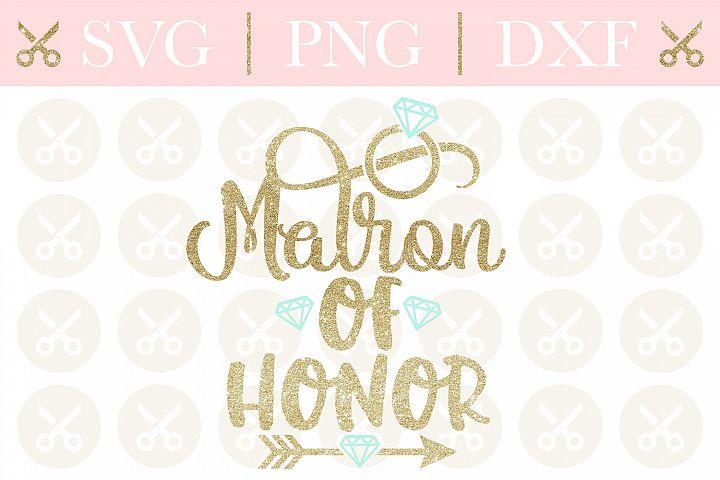 Matron Of Honor Svg Wedding Svg Bridesmaid Svg Cutting File