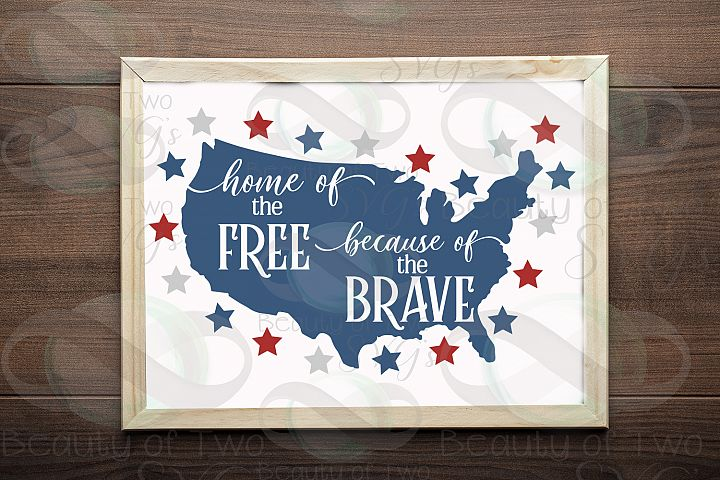 Memorial Day svg, Home of the Free because of the brave svg