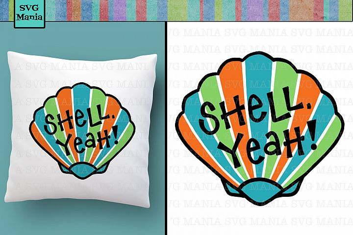 Shell Yeah Funny Beach SVG File, Funny Beach Shirt SVG File