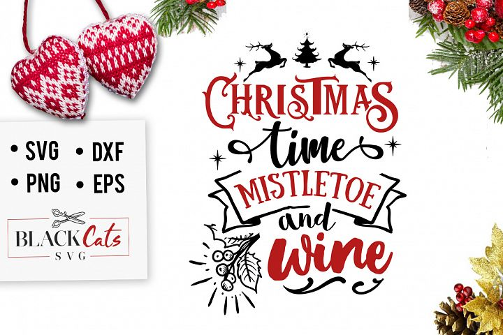 Christmas time mistletoe and wine SVG