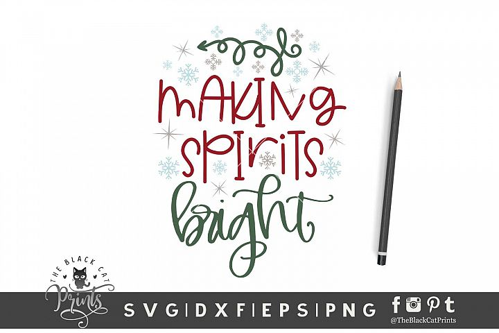 Making Spirits Bright SVG DXF EPS PNG Christmas svg Winter