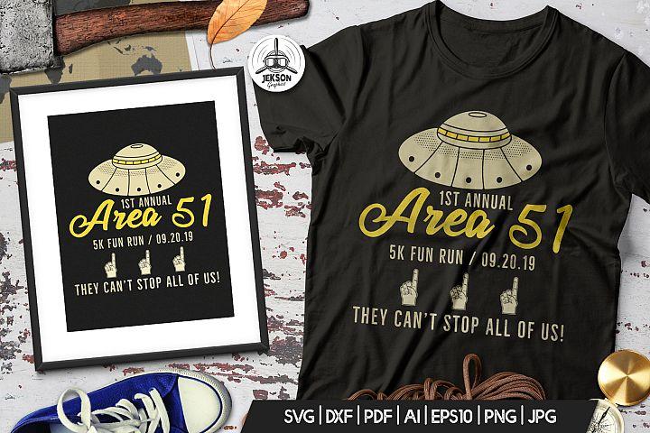 Storm Area 51 Funny Print T-Shirt, UFO Aliens Logo SVG File