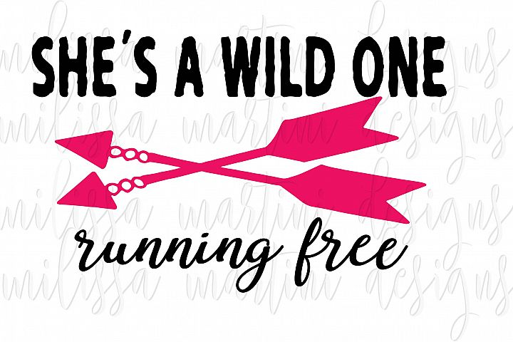 She's a Wild One Running Free SVG Cut File example 1