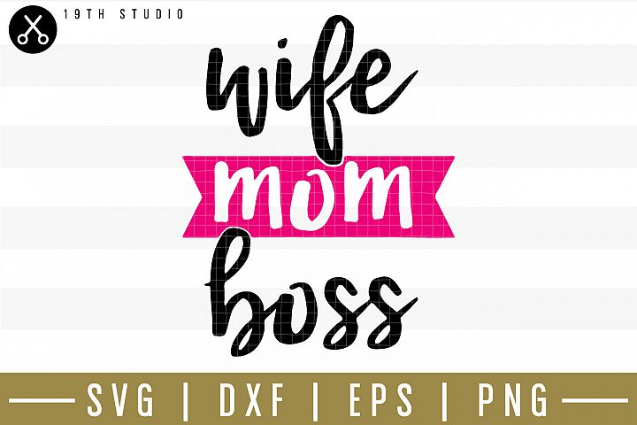 Wife mom boss SVG| Mom boss SVG