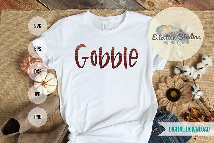 Thanksgiving SVG, Gobble Shirt SVG, Grain Sack Lines