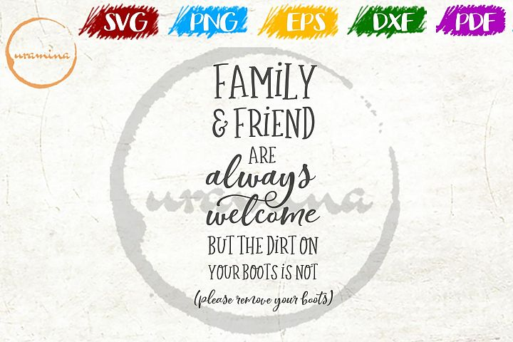 Family Friends Are Always Welcome Bathroom SVG PDF PNG