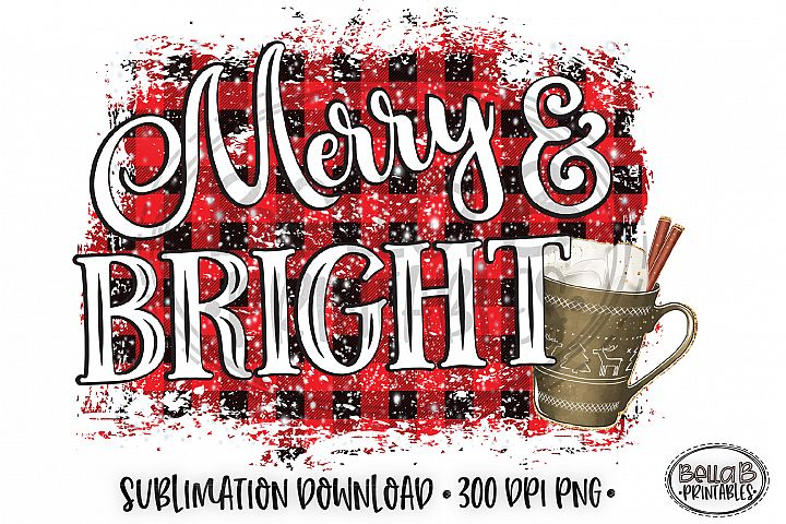 Christmas Sublimation Design, Merry and Bright Sublimation