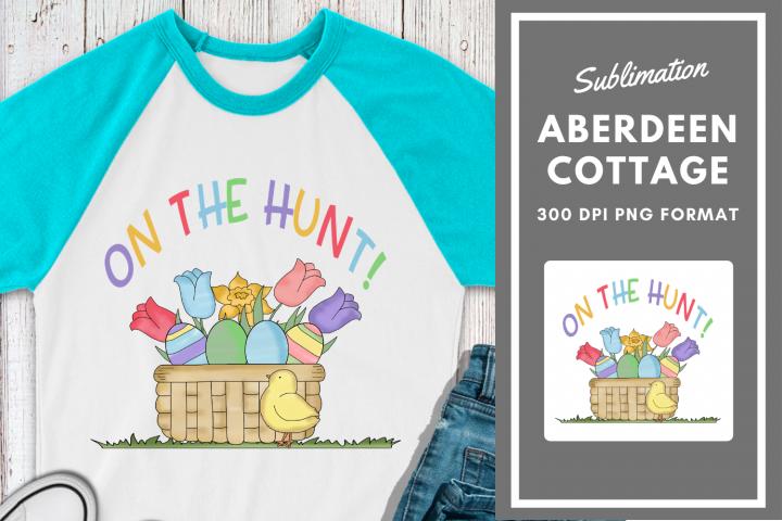 On The Hunt Easter Sublimation Printable Design