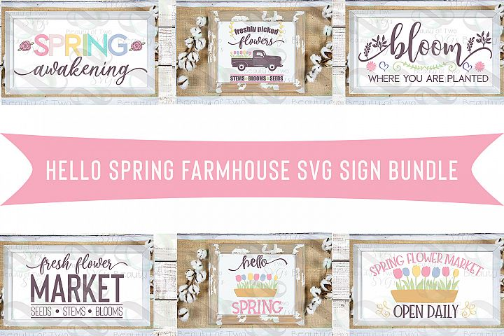 Farmhouse Hello Spring svg cut files Bundles, spring svg