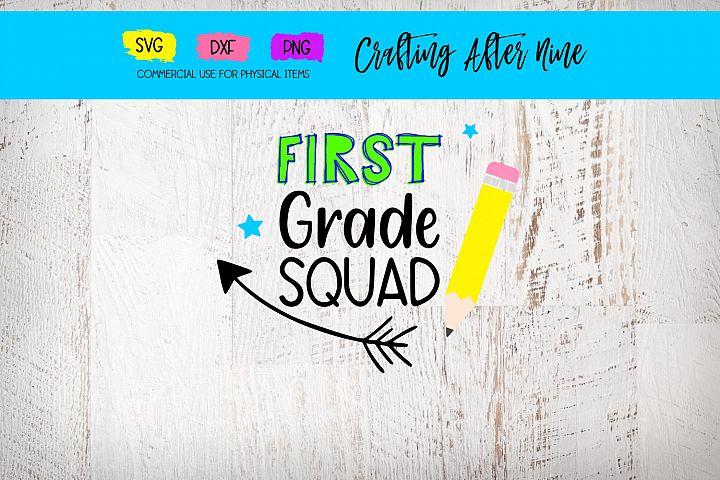 First Grade Squad Svg, Teacher Svg, School Svg, Back to Scho