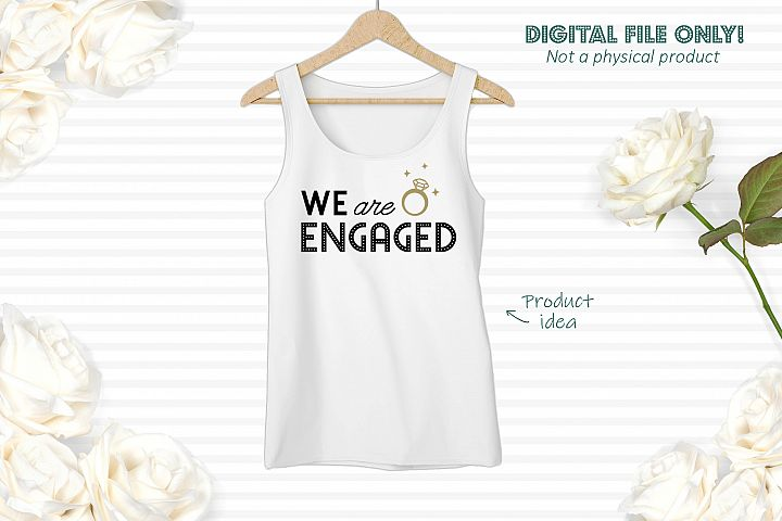 We are engaged - SVG file example 2