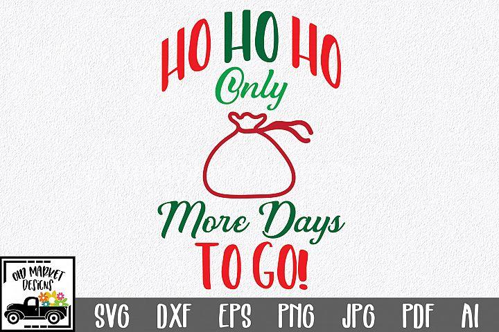 Christmas Countdown SVG Cut File - HO HO HO SVG