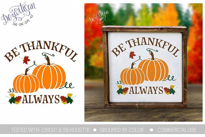 Be Thankful Always Pumpkin SVG | DXF Cut File