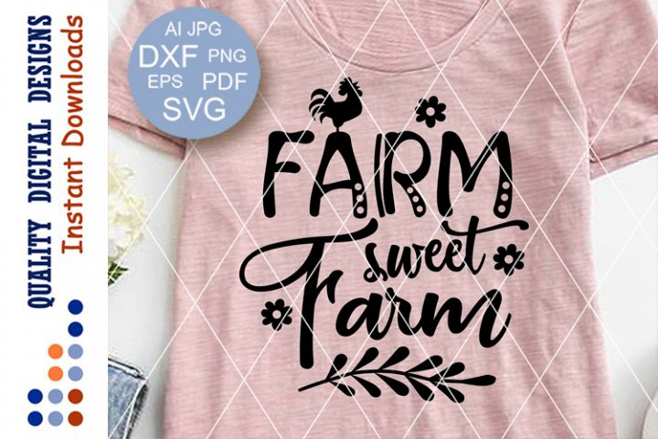 Farm sweet farm SVG files sayings Farmhouse decor