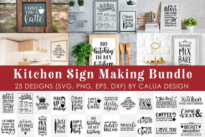 BIG Kitchen Sign Making Cut File Bundle