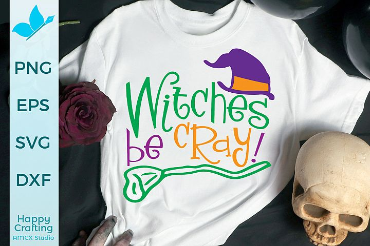 Witches Be Cray - A Spooky Halloween File
