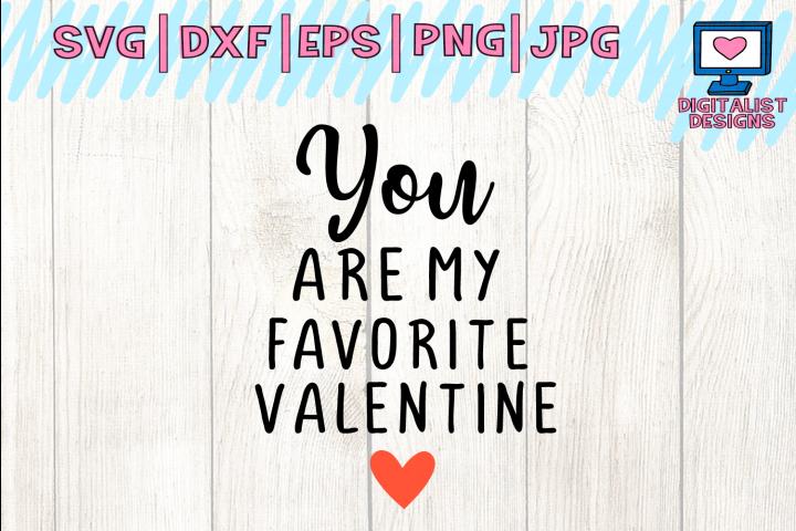 you are my favorite valentine svg, wedding svg, valentines