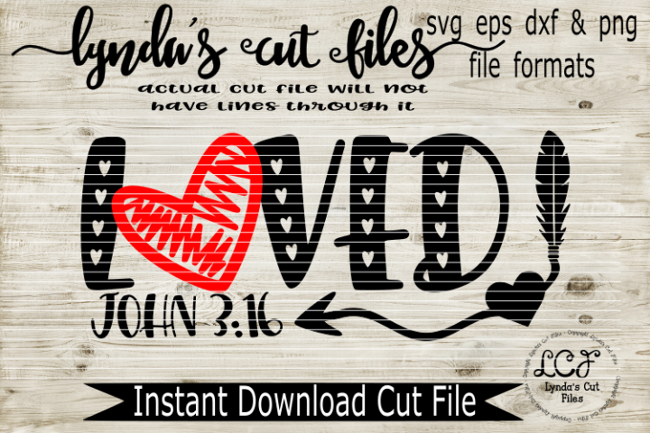 Loved John 3 16//SVG/EPS/DXF