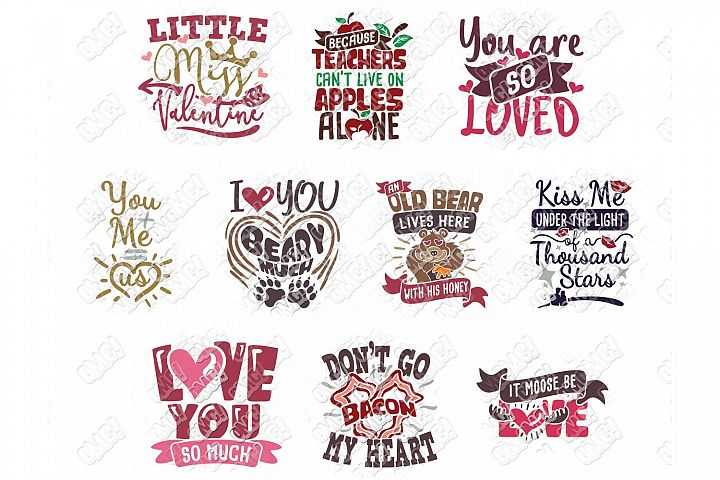 Valentine Quotes SVG Phrases Bundle in SVG/DXF/PNG/JPG/EPS example image 7