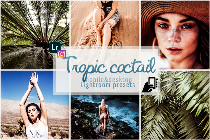 Tropical coctail presets for lightroom mobile and pc