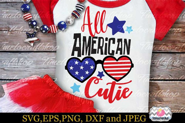 SVG, Dxf, Eps & Png 4th of July Patriotic All American Cutie