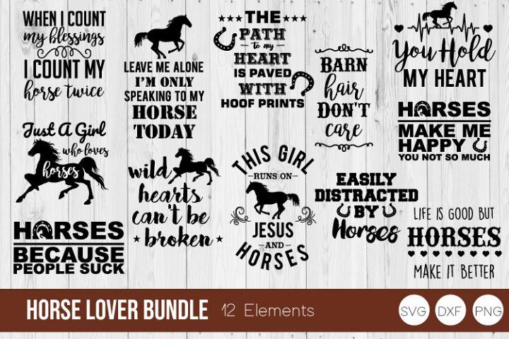 Horse Lover Bundle SVG, Horse SVG DXF, PNG Cut Files
