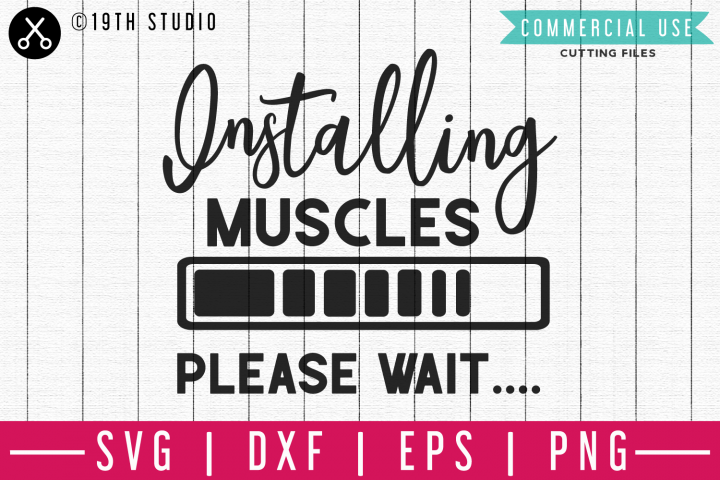 Installing Muscles please wait SVG | A Gym SVG cut file M44F