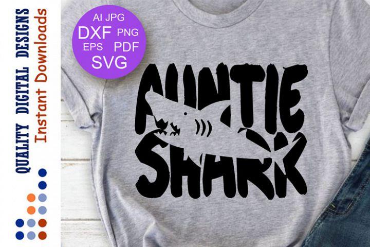 Auntie shark Svg files Family shirt svg Aunt svg Birthday