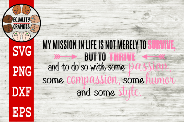 Mission in Life Quote SVG | DXF | PNG | EPS