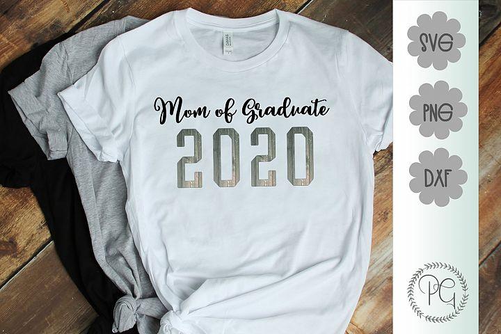 Mom of Graduate 2020 SVG PNG JPG DXF