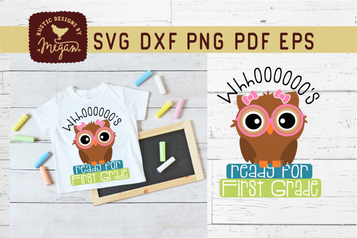 Whooos Ready For First Grade Back To School Owl SVG