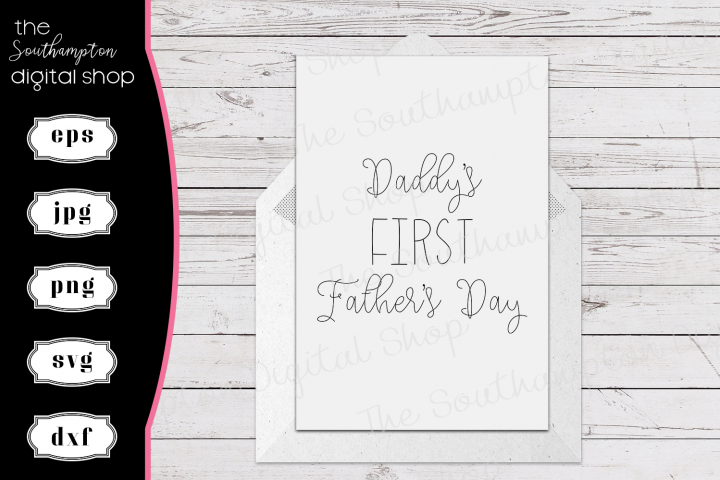 Daddys First Fathers Day Foil Quil Card Design