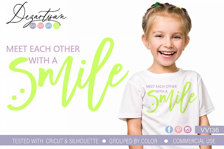 Meet each other with a smile SVG DXF cut file