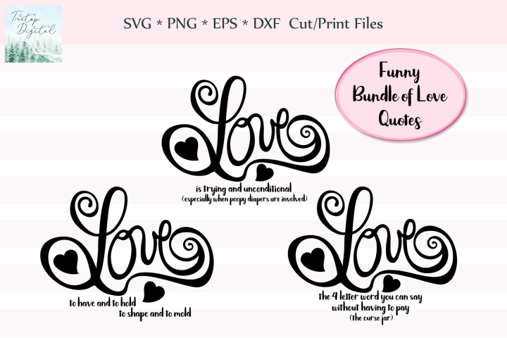 Bundle of Funny Love Quotes, SVG, Sublimation