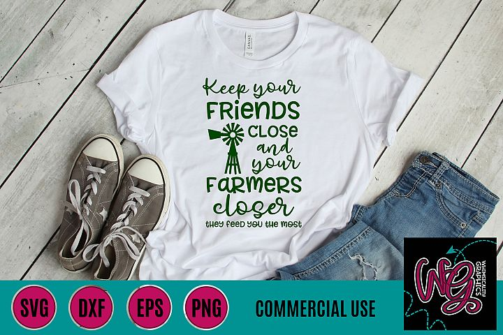 Keep Your Friends Close Your Farmer Closer SVG DXF PNG EPS