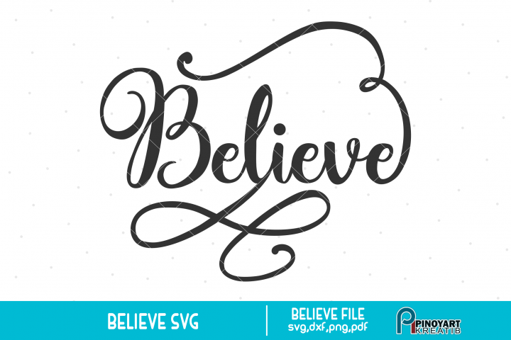 Believe svg - a christmas svg vector file