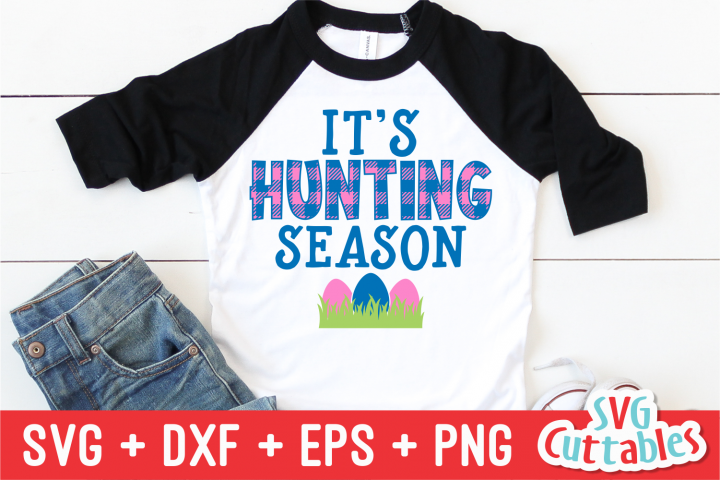 Its Hunting Season | Easter svg Cut File