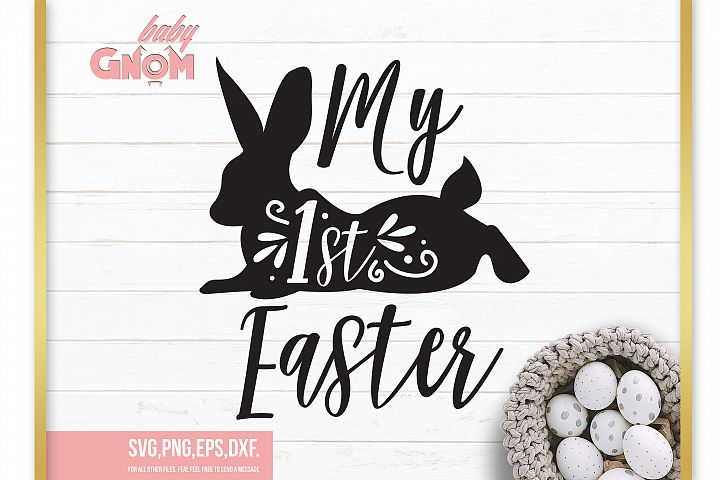 My First Easter svg ,Easter svg, Easter bunny svg,