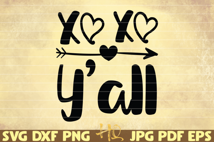 XOXO Yall SVG | Valentines Day funny cut file
